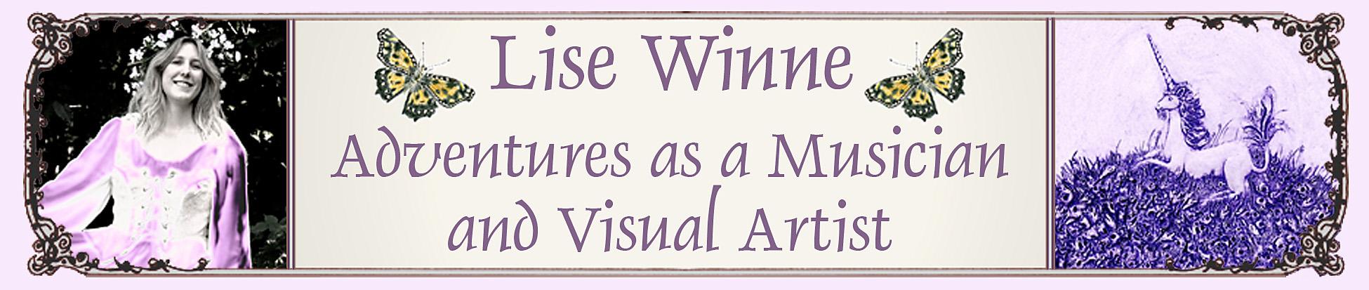 Lise Winne, adventures as a musician and artist